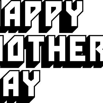 Happy Mother's Day 4 by twgcrazy
