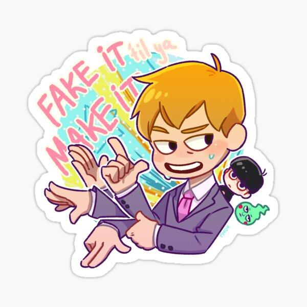 Fake It 'Til You Make It! Sticker