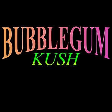BUBBLEGUM KUSH by Its-Popcoin