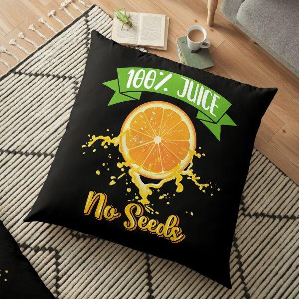 100% Juice No Seeds  Floor Pillow