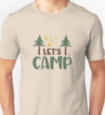 LET'S CAMP - POPULAR CAMPING, ADVENTURE DESIGN Unisex T-Shirt