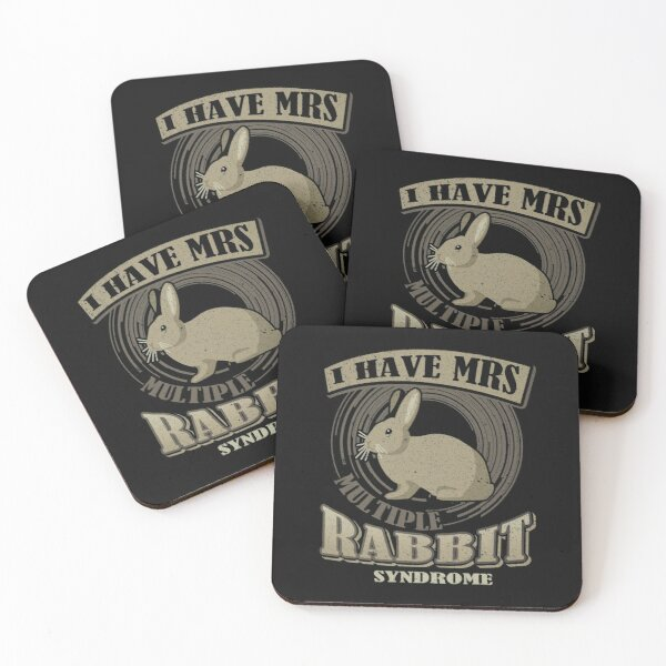 Bunny Rabbits I Have MRS Multiple Rabbit Syndrome Coasters (Set of 4)