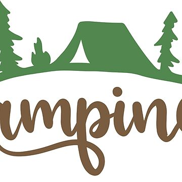 CAMPING - TRENDY, POPULAR, CAMPING, ADVENTURE DESIGN by NotYourDesign