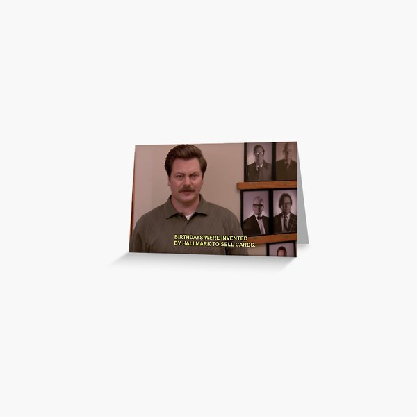 Ron Swanson birthday card Greeting Card