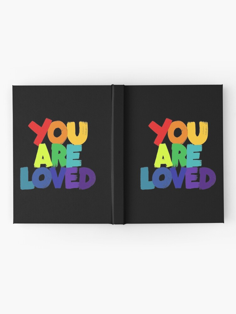Alternate view of you are loved Hardcover Journal