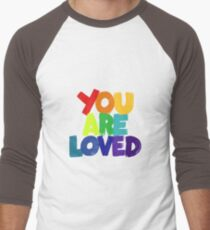 you are loved Baseball ¾ Sleeve T-Shirt