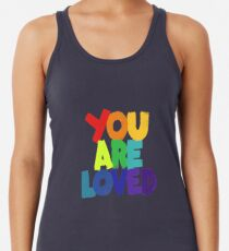 you are loved Racerback Tank Top