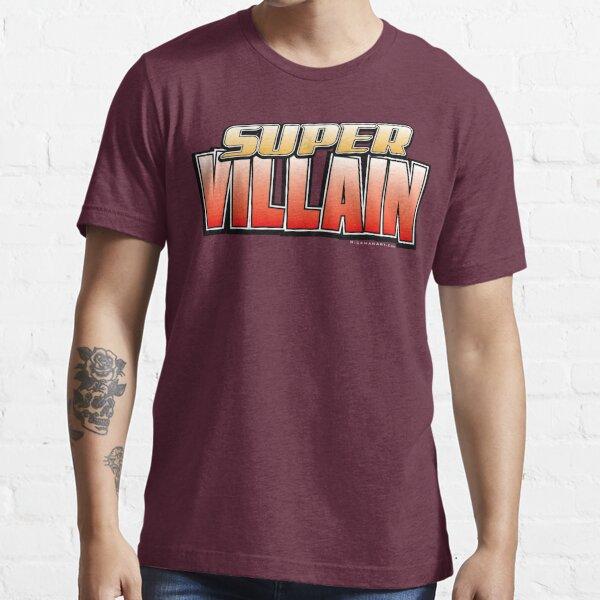 Super Villain Essential T-Shirt