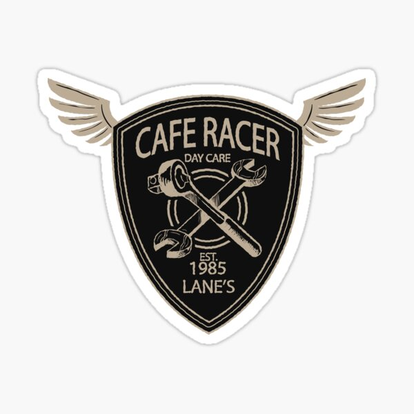 cAFE rACER dAY CARE Sticker