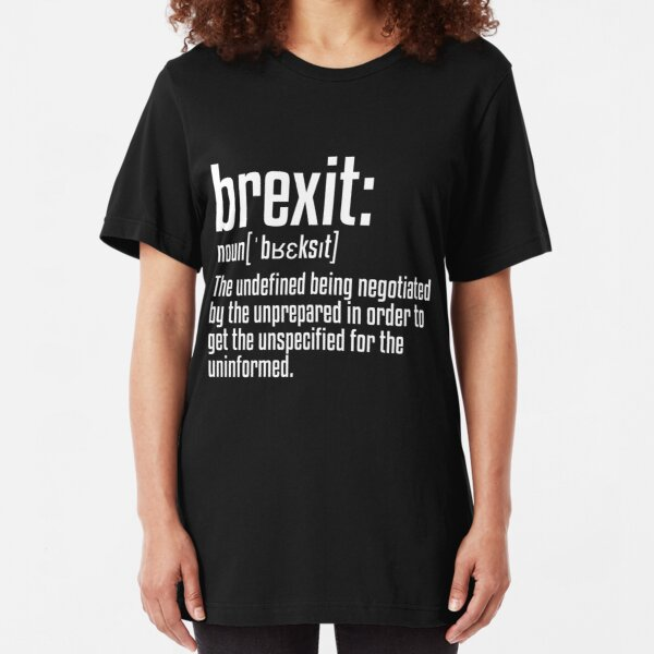 Brexit Definition Slim Fit T-Shirt
