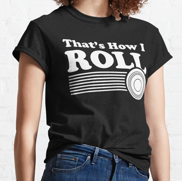 Thats How I Roll Bowling Sleeveless Tanks Top Shirt Fit Men