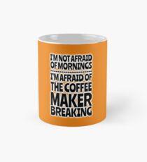 Morning Coffee - No Worries Classic Mug