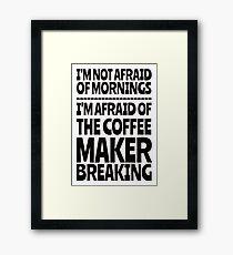 Morning Coffee - No Worries Framed Print
