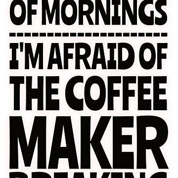 Morning Coffee - No Worries by asktheanus