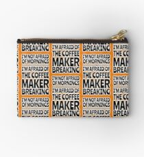 Morning Coffee - No Worries Studio Pouch