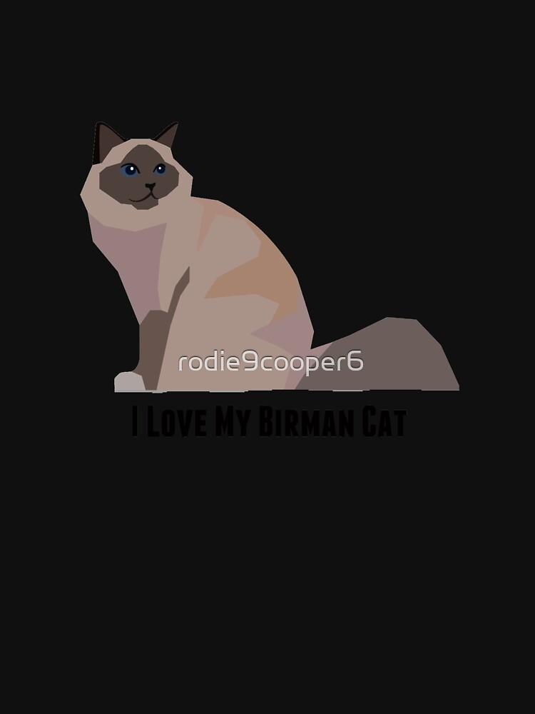 I Love My Birman Cat by rodie9cooper6