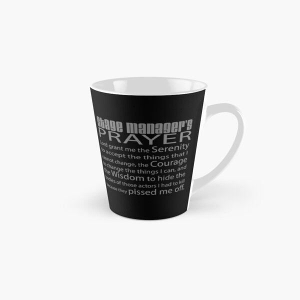 Stage Managers Prayer Tall Mug