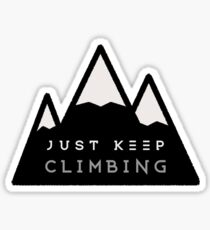 Just Keep Climbing Sticker