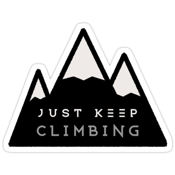 just keep climbing stickers by elena quek redbubble