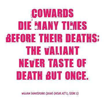 Julius Caesar Coward Quote by incognitagal