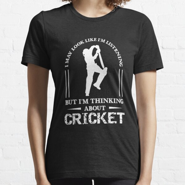 Im Thinking About Cricket, Funny Cricket Gift, Cricket Player Gift Essential T-Shirt