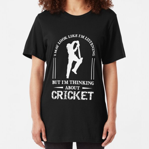 Im Thinking About Cricket, Funny Cricket Gift, Cricket Player Gift Slim Fit T-Shirt