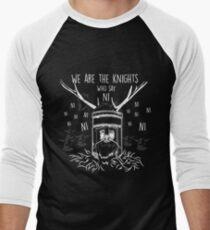 We Are The Knights Who Say Ni T-Shirt