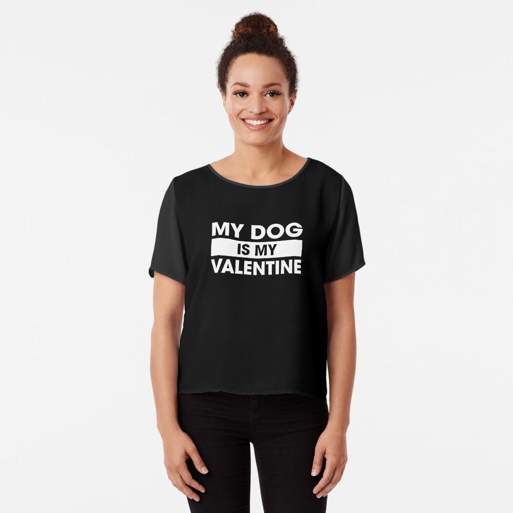 El perro es mi san valentin Blusa