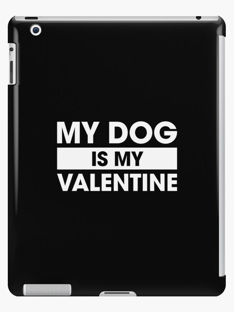«El perro es mi san valentin» de DJBALOGH