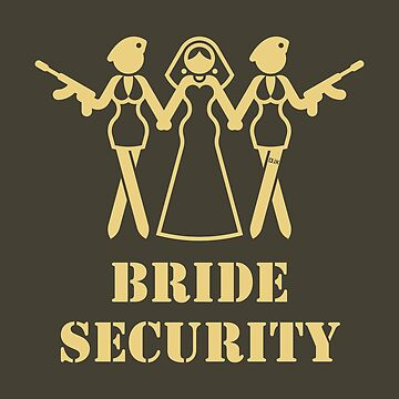 Bride Security (Team Bride / Hen Party / Escort / Beige) by MrFaulbaum