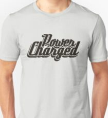 Power Charged Unisex T-Shirt