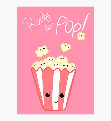 Funny Expecting card - Ready to Pop - Funny Pregnant - Pregnancy - Baby Shower - Gift - Popcorn Pun - Funny expectant mom mum Photographic Print