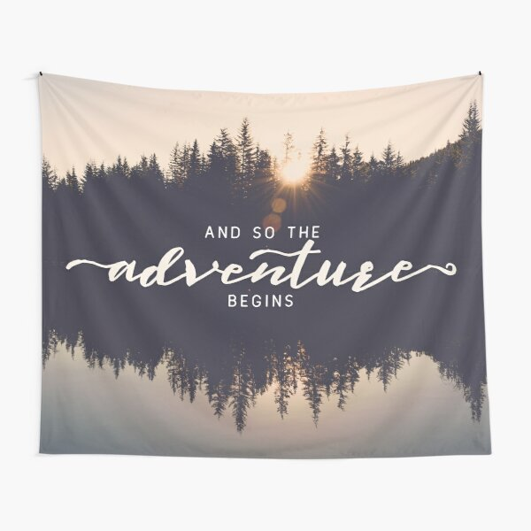 And So The Adventure Begins - Woods Trees Forest Wall Decor Tapestry