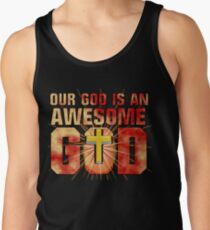 Our God is an AWESOME God Tank Top