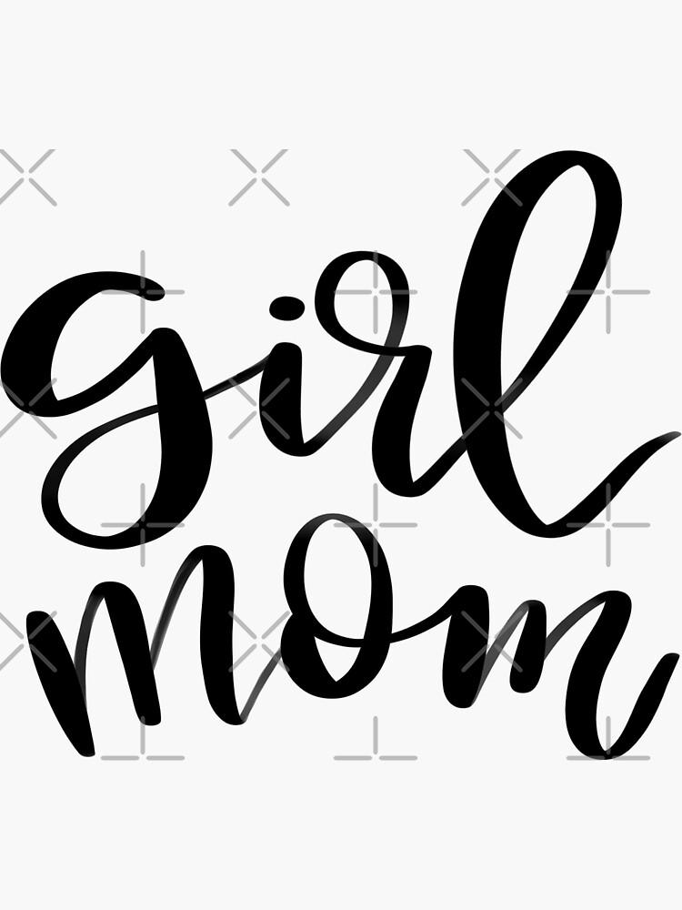 Girl Mom by jackiegu