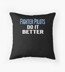 Fighter Pilots Do It Better - Funny Gift Idea Bodenkissen