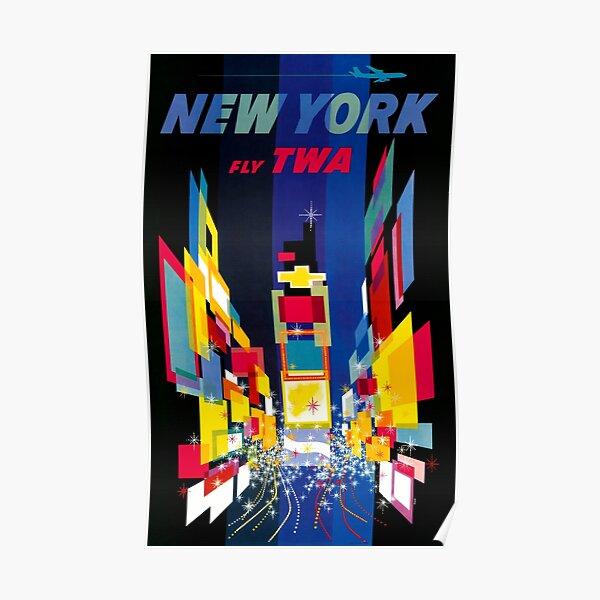 Fly TWA New York - Affiche de voyage vintage Poster