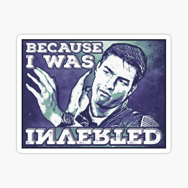 Because I was Inverted Sticker