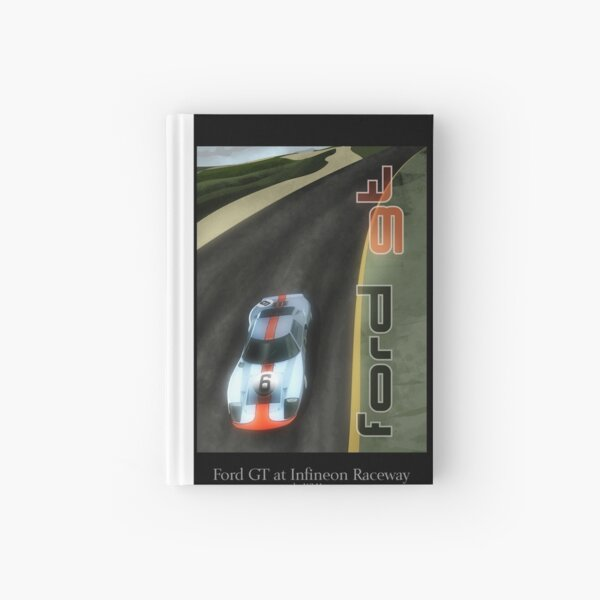 Ford GT at Infineon Raceway Hardcover Journal