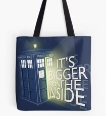 It's Bigger on the inside Tote Bag
