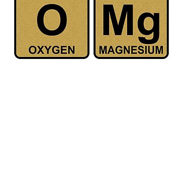 O Mg - OMG - Gold - Periodic Table - Chemistry - Chest by jennyzhang