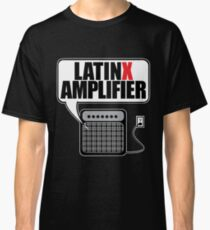 Latinx Amplifier Classic T-Shirt