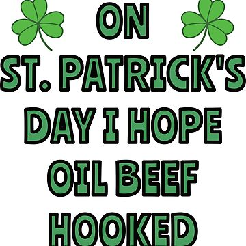 What I want on St. Patrick's Day by asktheanus