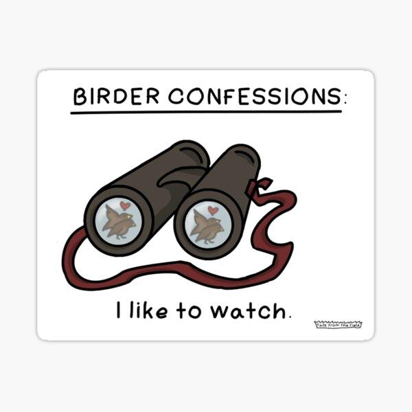 Birder Confessions Sticker
