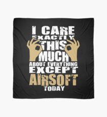 Airsoft Lover Caring Funny Quote  Scarf