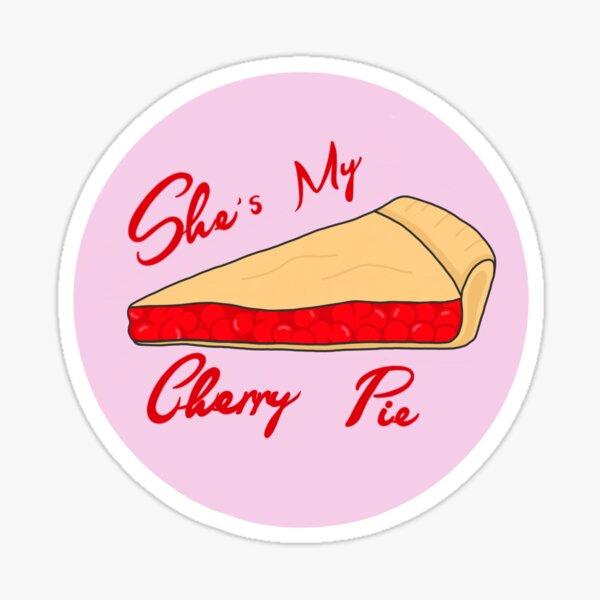 She 's my cherry pie Sticker
