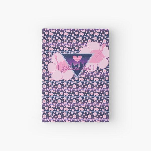 【 PLEASE DON'T 】 Hardcover Journal
