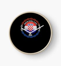 Croatian Football Is In My DNA - Gift For Passionate Croatian Football Soccer Fan Who Loves Or Supports The Nation of Croatia Uhr