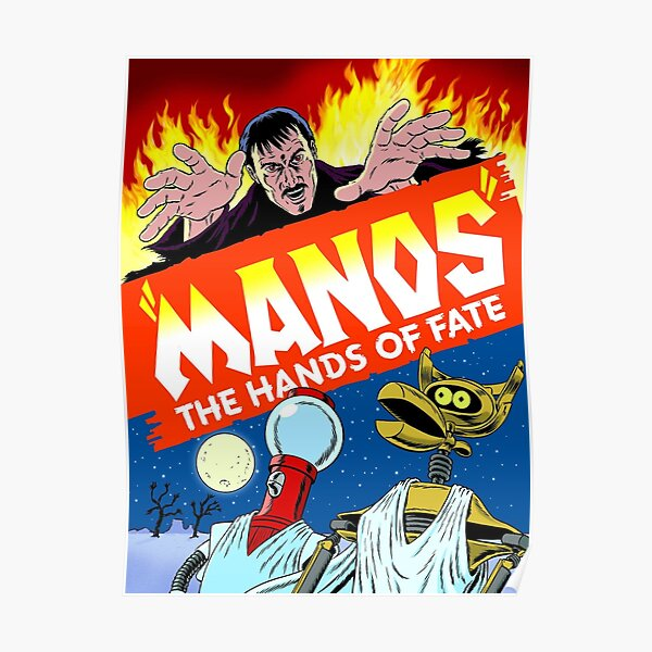 Manos the Hands of Fate - MST3K Poster