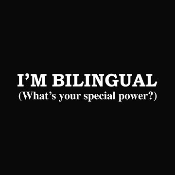 BILINGUAL What's your special power Languages by losttribe
